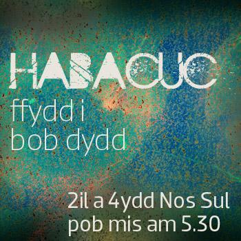 Rhys Llwyd (Habacuc – Rhan 3) – PM, 09.10.2011