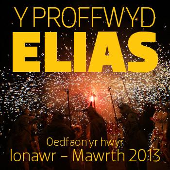 Rhys Llwyd (Y Proffwyd Elias – Rhan 4) – PM, 24.02.2013