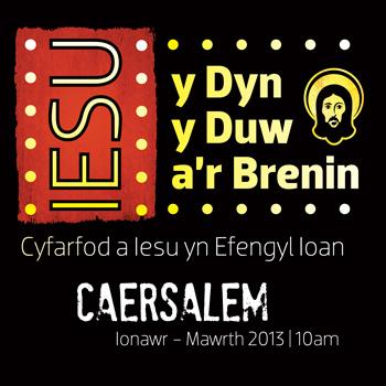 Rhys Llwyd (Iesu: y Dyn y Duw a'r Brenin – Rhan 3) – AM, 03.02.2013